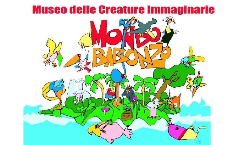 Mondo Babonzo Museo delle Creature Immaginarie - Piemonte